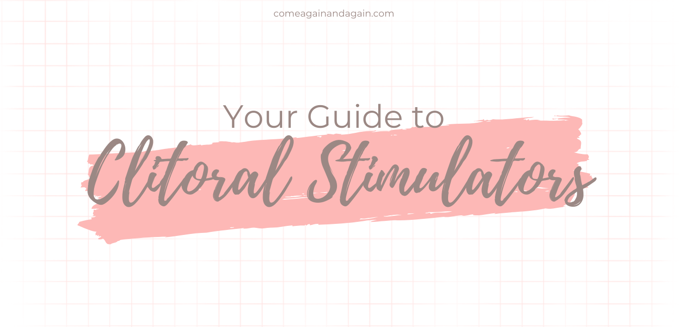 "text ""Your Guide to Clitoral Stimulators"" over a pink grid background and swipe of paint"