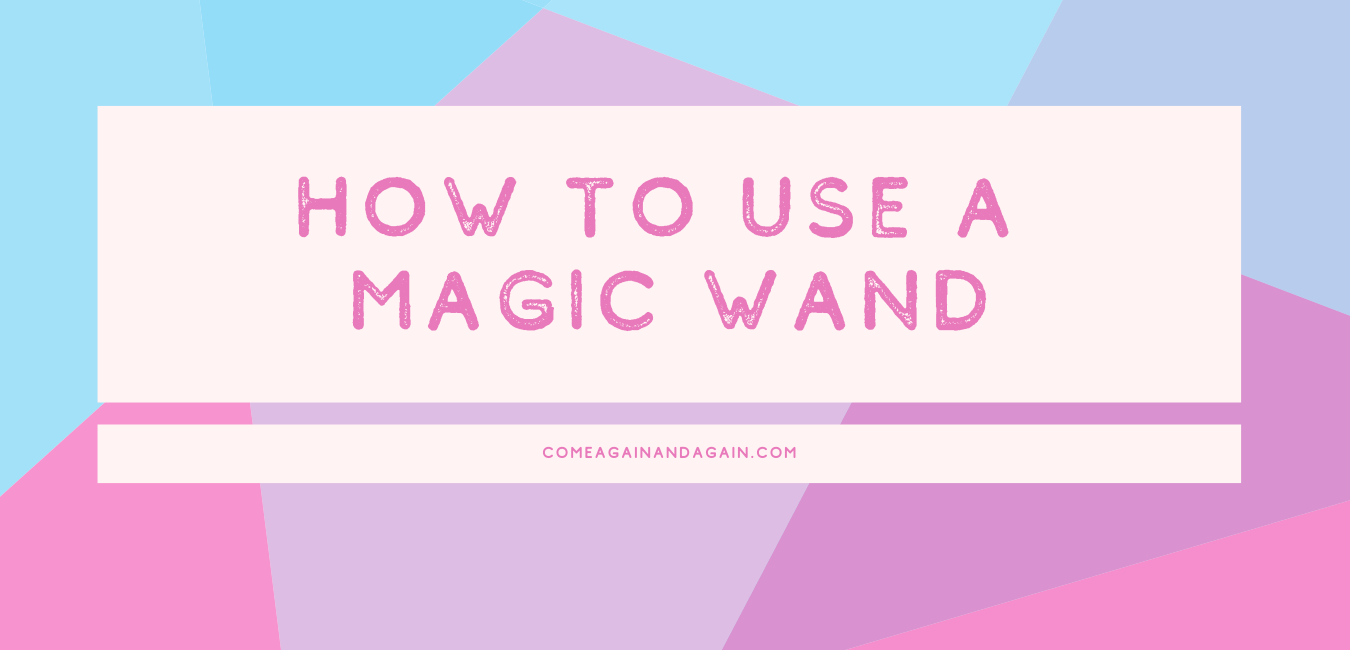 "title in block letters ""how to use a magic wand"" in front of a geometric background"