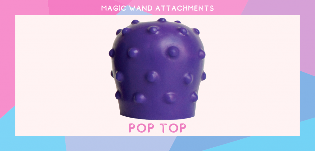 "photo of a purple silicone attachment with the title ""pop top"" in block letters and a geometric pattern border"